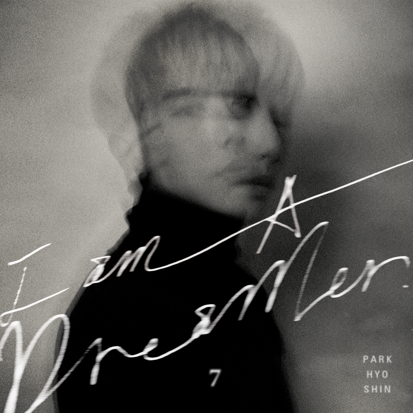 Black and grey photo of Park Hyo Shin with blurry face