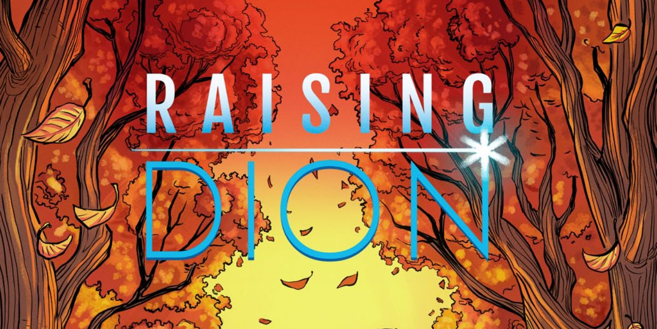 Raising Dion, cover of issue #1 by Dennis Liu and Jason Piperberg.