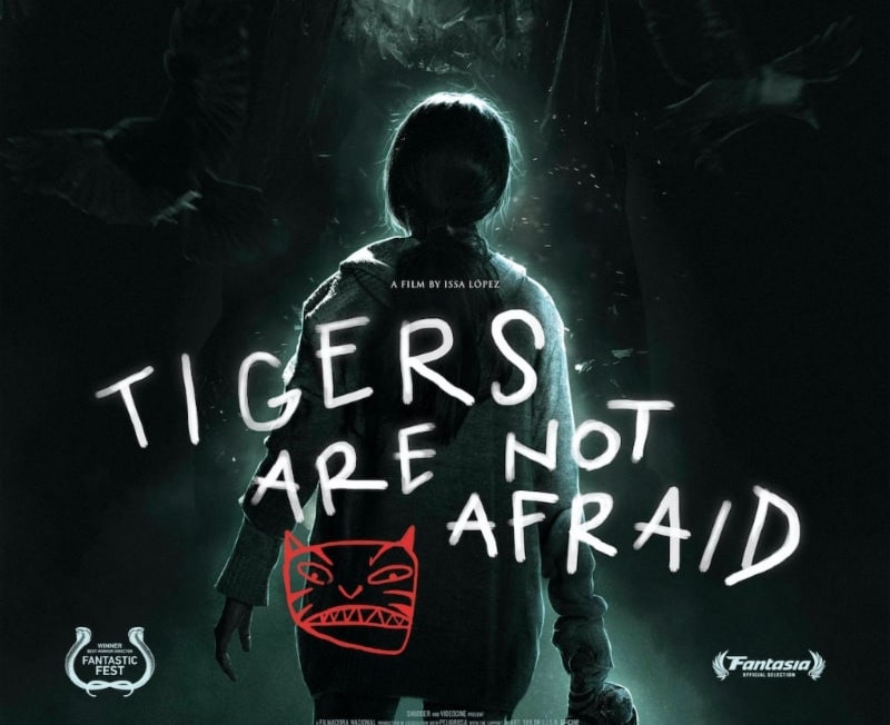 Poster for TIGERS ARE NOT AFRAID featuring the back of Estrella (Paola Lara). Foreign films can be common movies you missed.