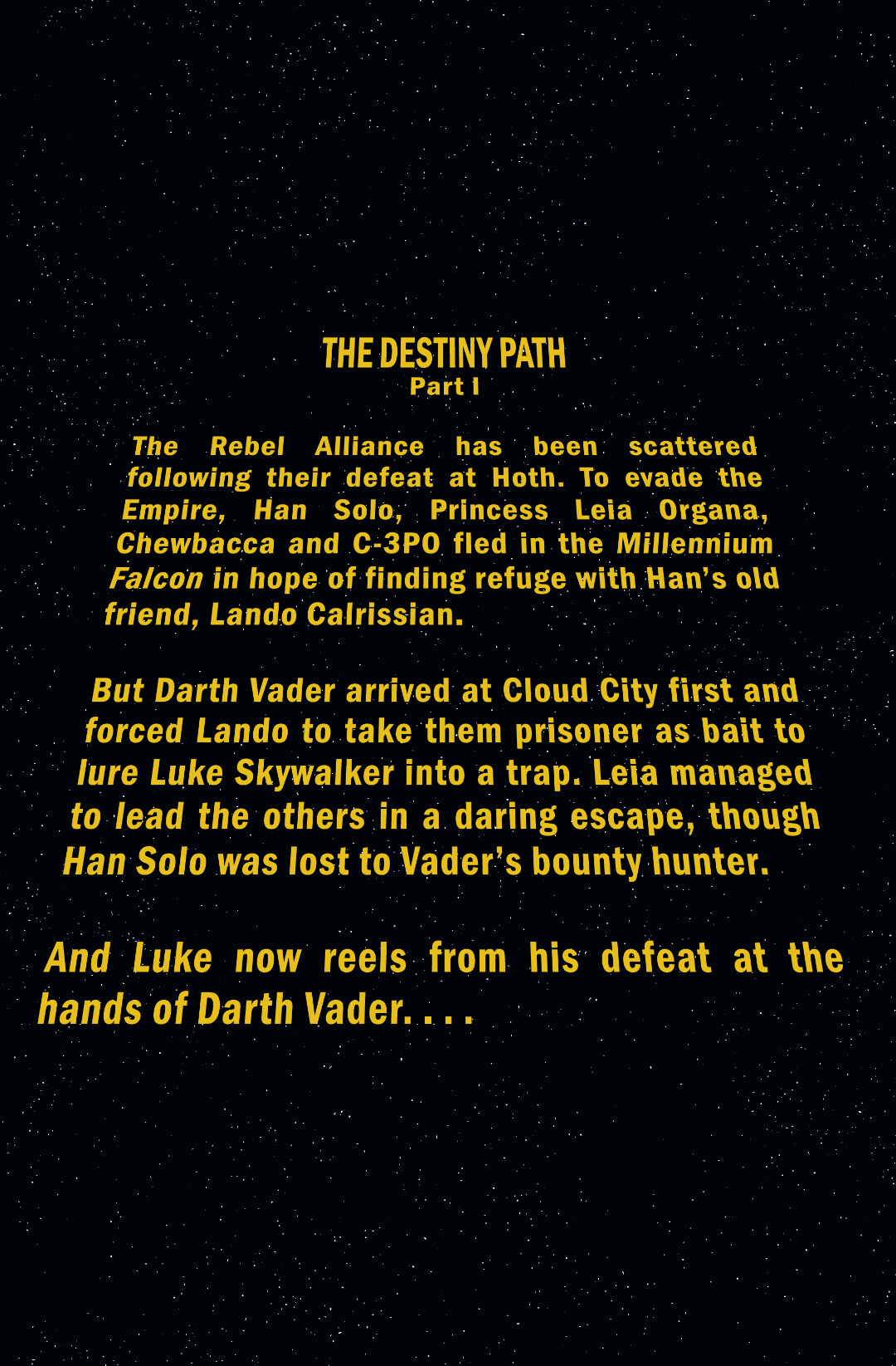 Star Wars #1: The opening roll.