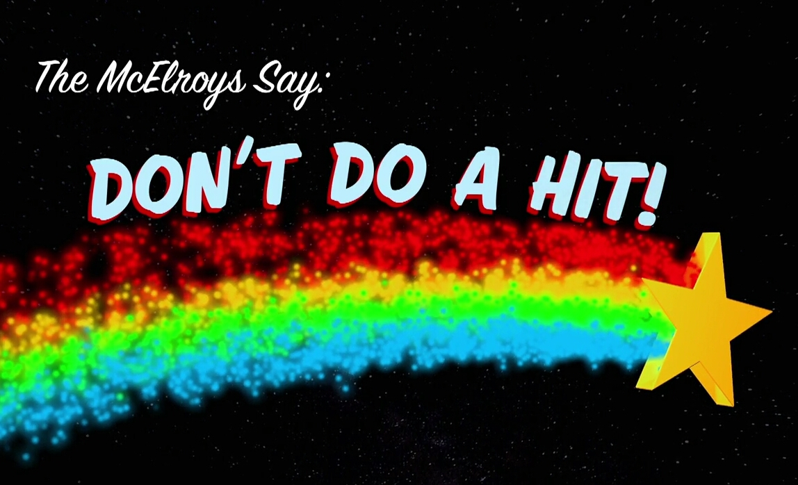 """MBMBaM """"Don't Do A Hit"""" interstitial"""