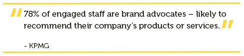 Employee engagement brand advocates loyalty quote