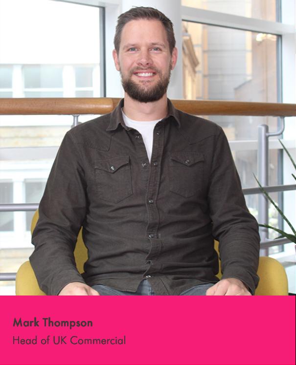 Mark Thompson - Head of UK Commercial