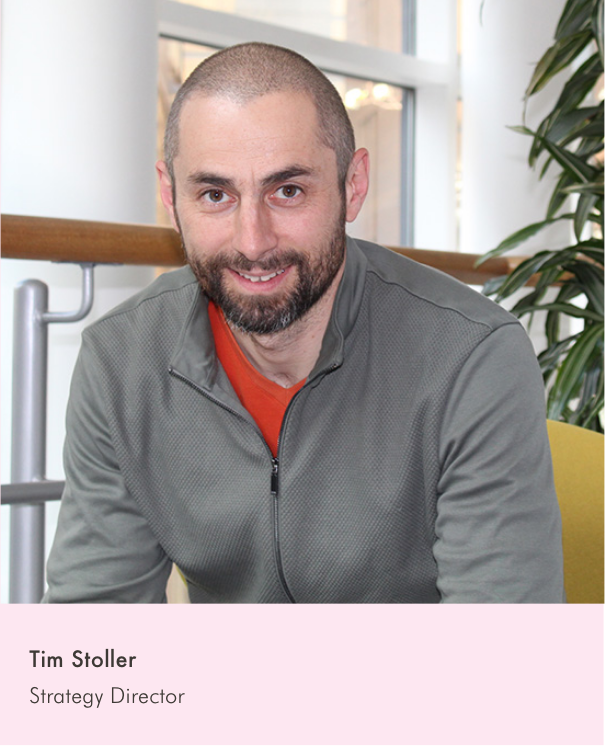 Tim Stoller - Strategy Director