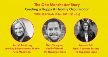 Creating a Happy & Healthy Organisation - The One Manchester Story