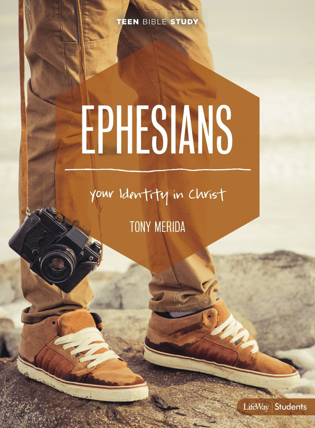 Ephesians – Teen Bible Study Book: Your Identity In Christ