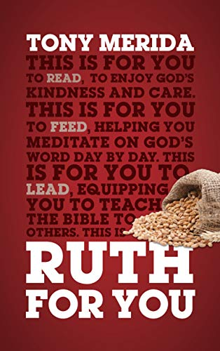 Ruth For You: Revealing God's Kindness and Care (God's Word For You)