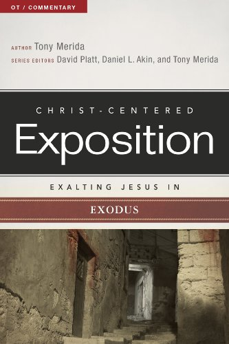 Exalting Jesus in Exodus (Christ-Centered Exposition Commentary Book 2)