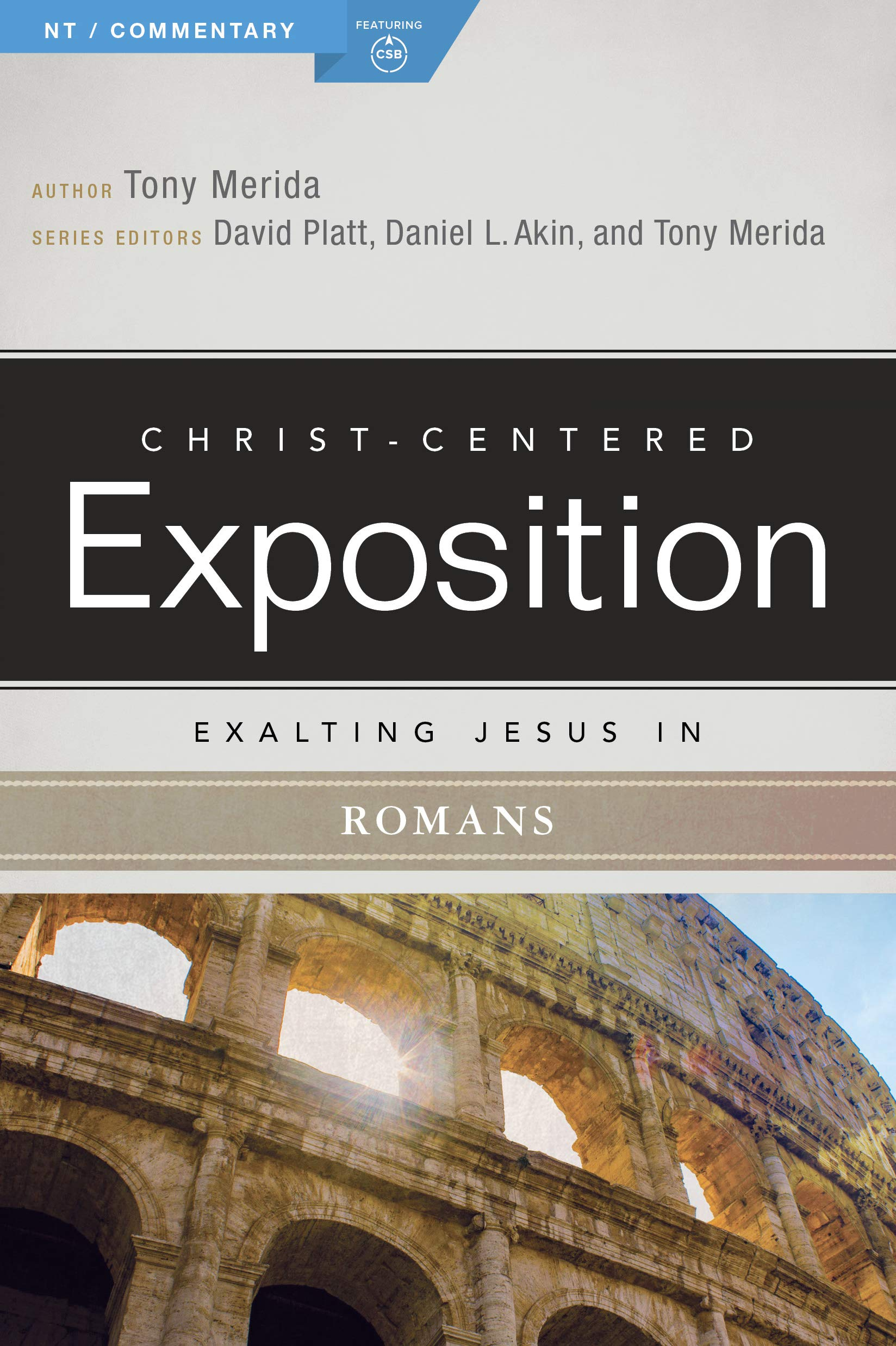 Exalting Jesus in Romans (Christ-Centered Exposition Commentary)