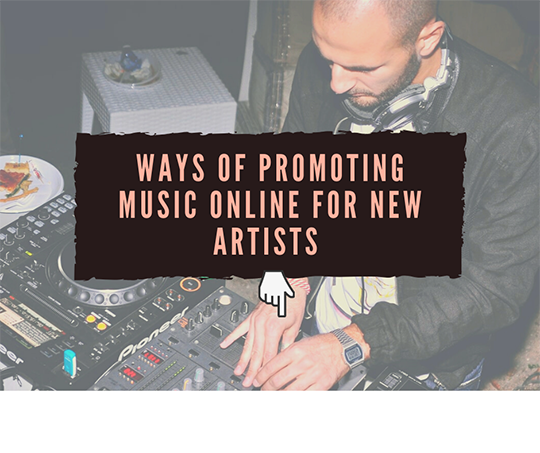 Ways of Promoting Music for New Artists
