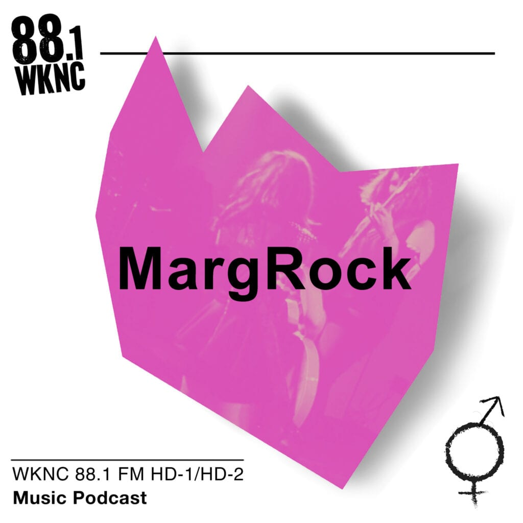 MargRock WKNC 88.1 FM HD-1/HD-2 music podcast
