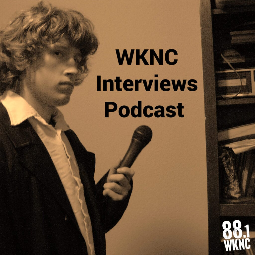 WKNC interviews podcast