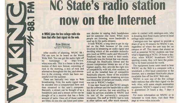 The station launched its first webstream in August 1998. Article published in Aug. 20, 1998 Technician.