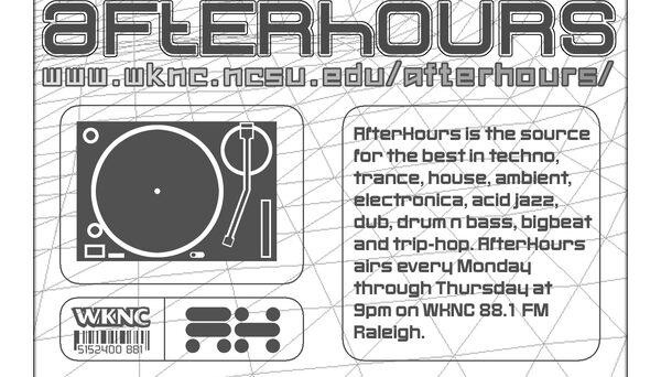 WKNC launched its Afterhours electronic music program in 1994. September 1998 flier contributed by designer Robert Spychala.