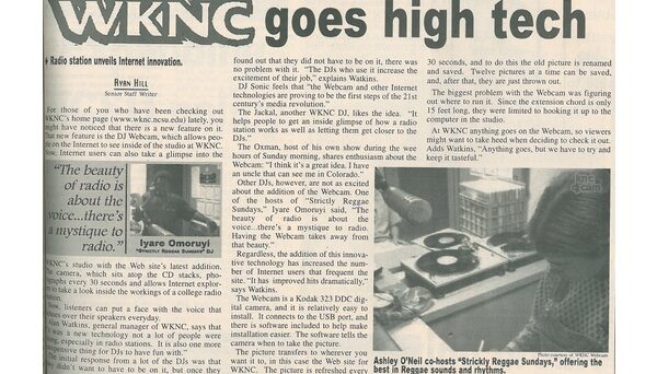 The WKNC DJ cam went online in November 1998. Article from Nov. 30, 1998 Technician.