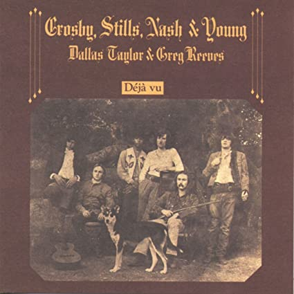 Album Cover of Deja Vu by Crosby Stills and Nash