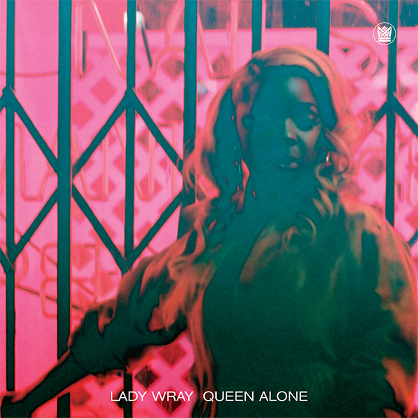 "Album Cover for Lady Wray's ""Queen Alone"""