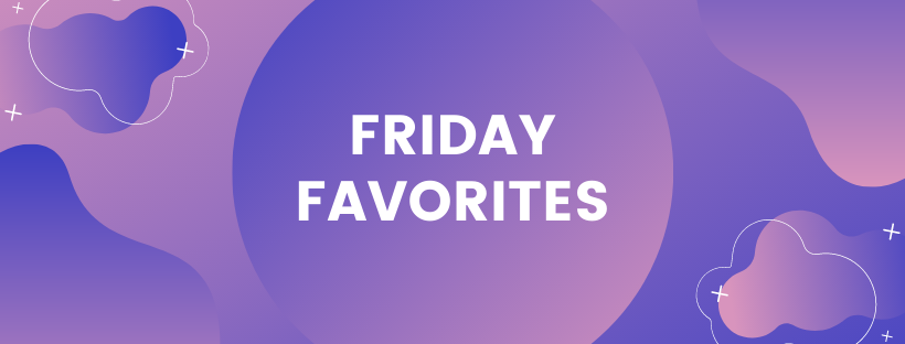 Friday Favorites Cover Image