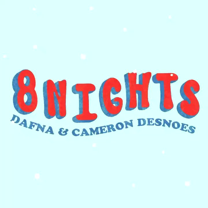 Album art for 8NIGHTS by Dafna and Cameron Desnoes
