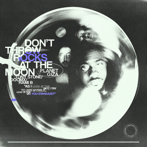 Planet Giza - Don't Throw Rocks at the Moon Cover