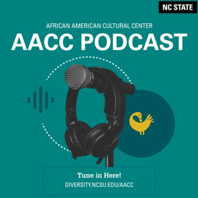 AACC Podcast tune in here diversity.ncsu.edu/aacc