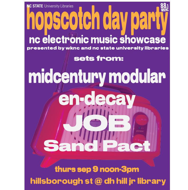 WKNC and NC State University Libraries Hopscotch Day Party with midcentury modular, en-decay, JOB and Sand Pact.