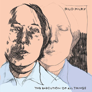 """Cover for """"The Execution Of All Things"""" by RIlo Kiley"""