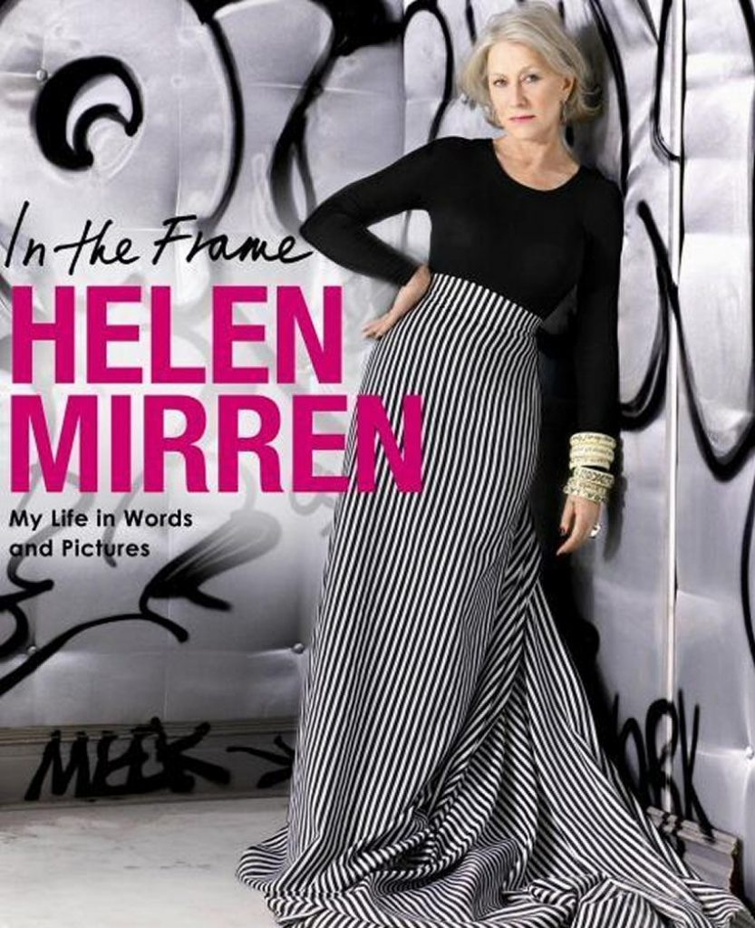 Helen Mirren - In the Frame Book
