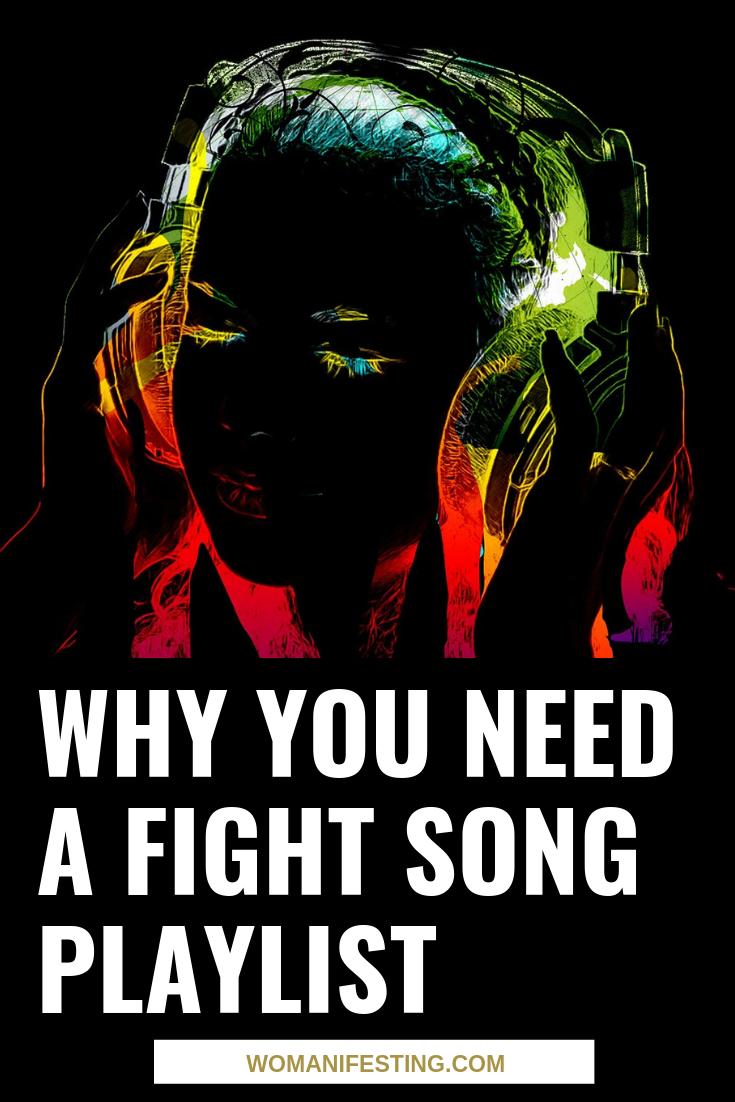 Why You Need a Fight Song Playlist