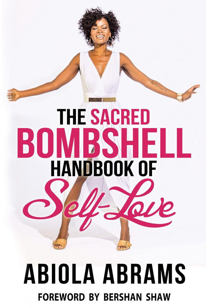 The Sacred Bombshell Handbook of Self Love