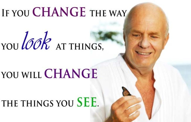 Dr Wayne Dyer... Yes!