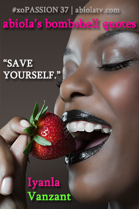 """Save Yourself"" - Iyanla"