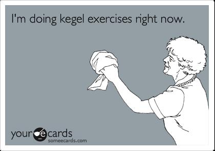 kegels advice