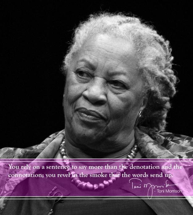 Toni Morrison Quote sentence up in smoke
