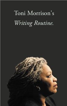 Toni Morrison Quote writing routine