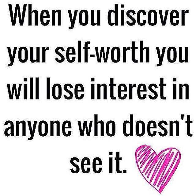 When you discover your #sacredselfworth, you will lose interest in anyone who does not see it.