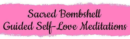 Self-Love Meditations for Women