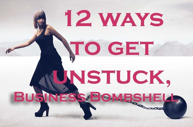 12 Ways to Get Unstuck