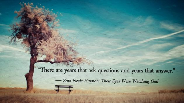 There are years that ask questions and years that answer!