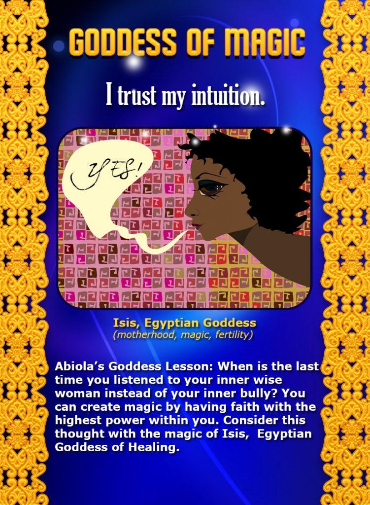 Goddess of Magic, I trust my intuition.