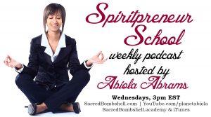 Spiritpreneur School with Abiola Abrams