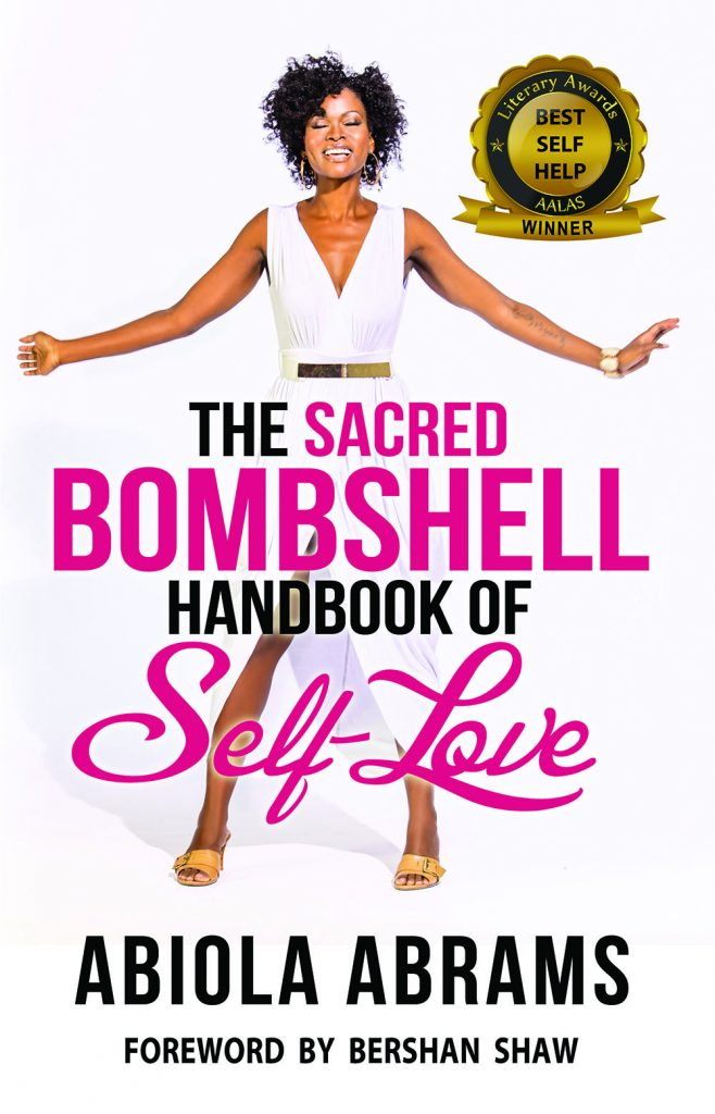 The Sacred Bombshell Handbook of Self Love by Abiola Abrams