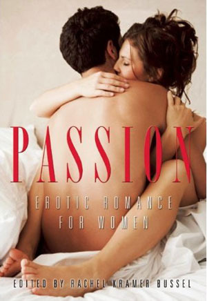 Passion by Rachel Kramer Bussel