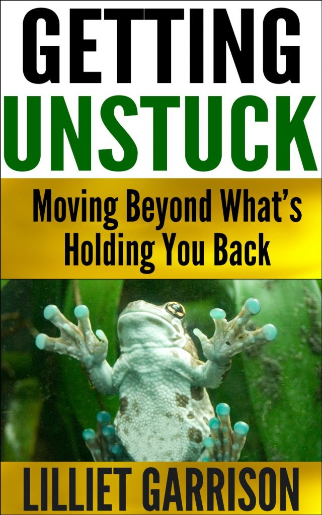 How to Get Unstuck and Move Beyond What's Holding You Back