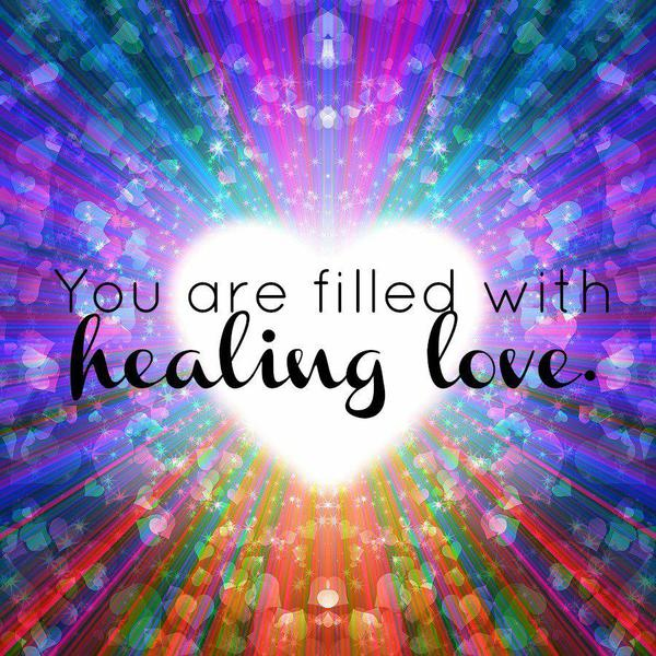 You are healing love...