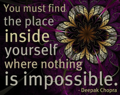 Nothing is Impossible! _Deepak Chopra...