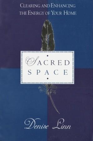 Sacred Space by Denise Linn