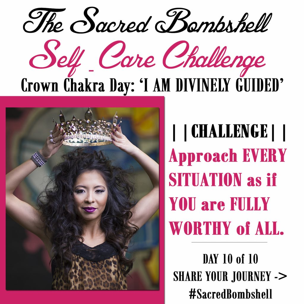 10 - Self-Care Challenge Crown Chakra