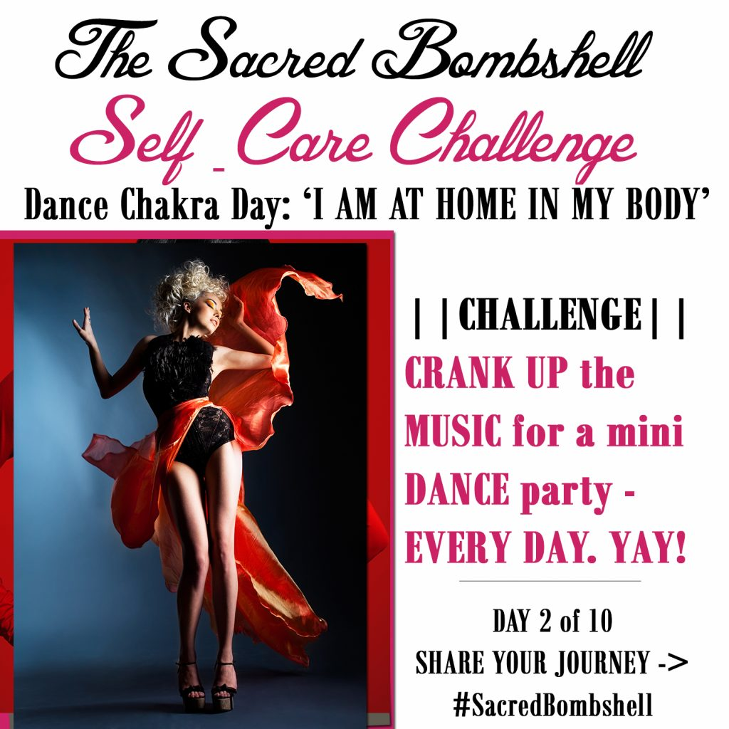 2 - Self-Care Challenge Dance Chakra