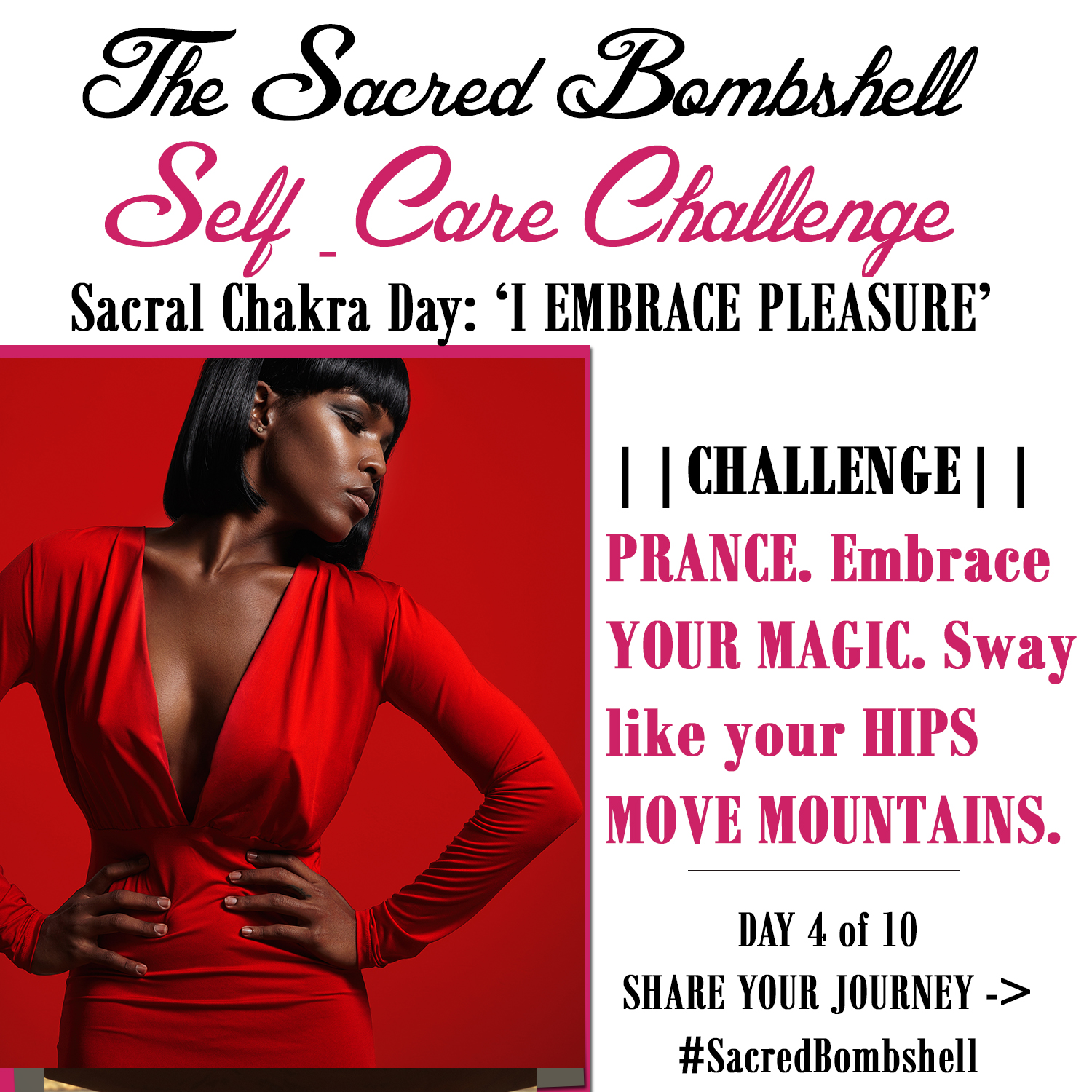 Sacred Bombshell Self-Care Challenge! Day 4 of 10: Your Sacral Chakra
